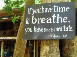 if-you-have-time-to-breathe-you-have-time-to-meditate