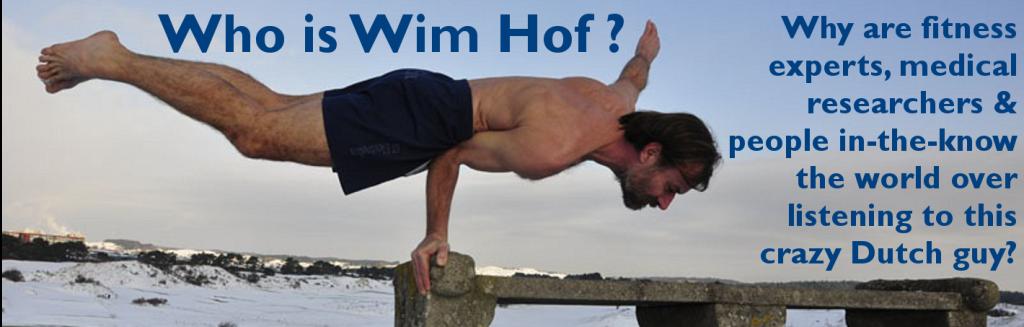 Wim Hof - who is wim hof