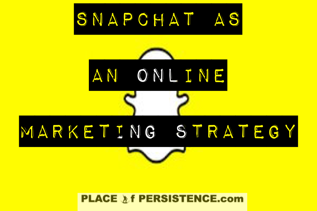 Snapchat Online Marketing Strategy