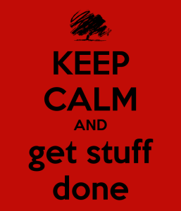 keep-calm-and-get-stuff-done-4